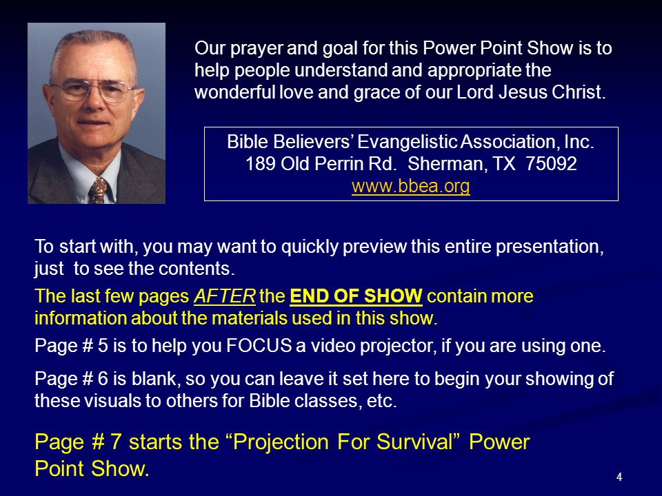 Page # 7 starts the Projection For Survival Power Point Show.