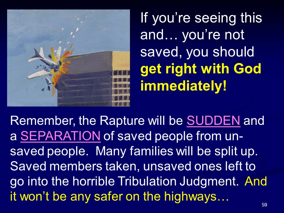If you're seeing this and… you're not saved, you should get right with God immediately!