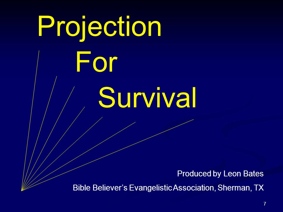 Projection For Survival Produced by Leon Bates