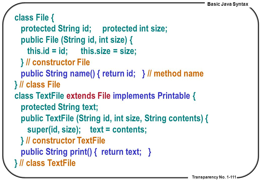 class File { protected String id; protected int size; public File (String id, int size) { this.id = id; this.size = size;
