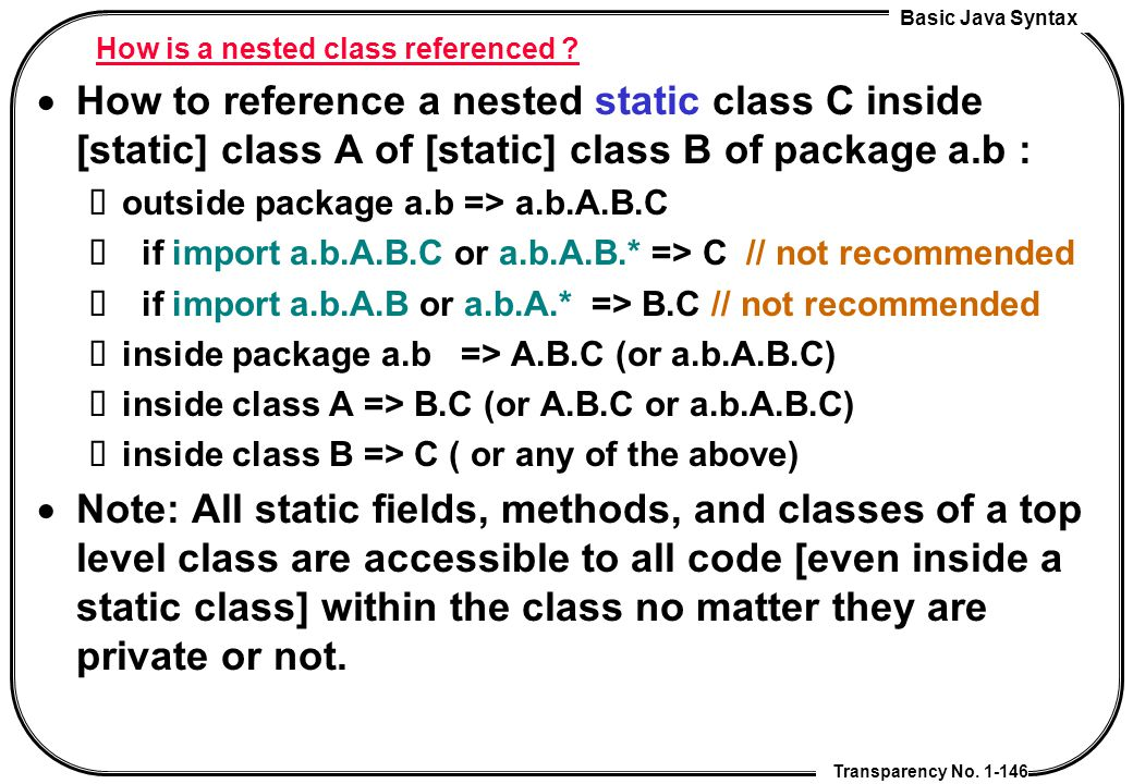How is a nested class referenced