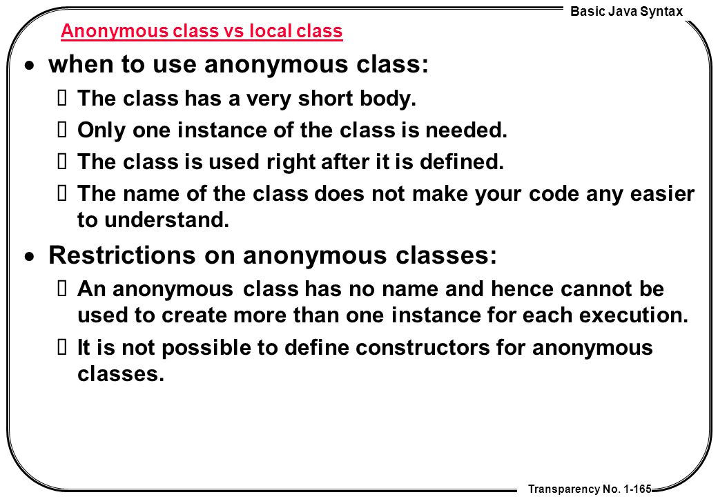 Anonymous class vs local class