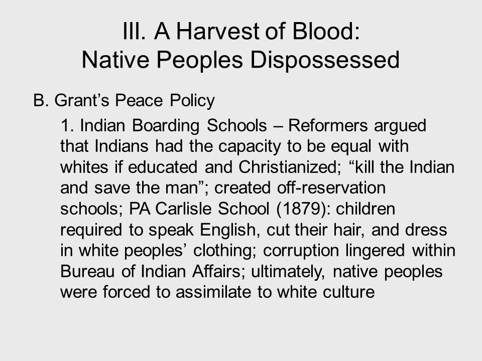 III. A Harvest of Blood: Native Peoples Dispossessed