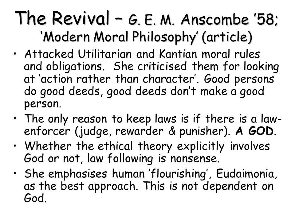 The Revival – G. E. M. Anscombe '58; 'Modern Moral Philosophy' (article)