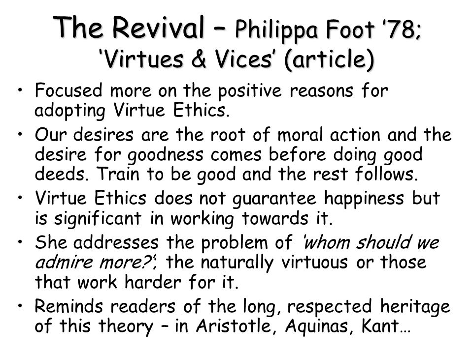 The Revival – Philippa Foot '78; 'Virtues & Vices' (article)
