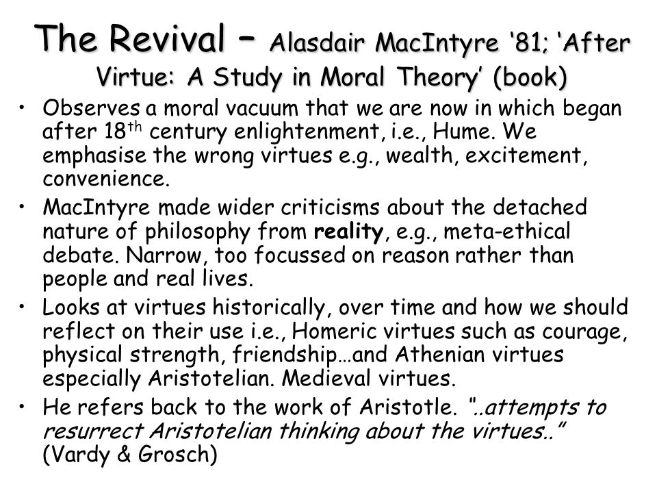 The Revival – Alasdair MacIntyre '81; 'After Virtue: A Study in Moral Theory' (book)