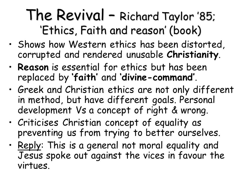 The Revival – Richard Taylor '85; 'Ethics, Faith and reason' (book)