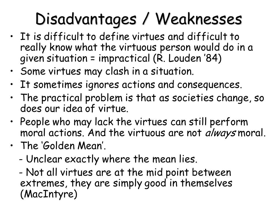 Disadvantages / Weaknesses