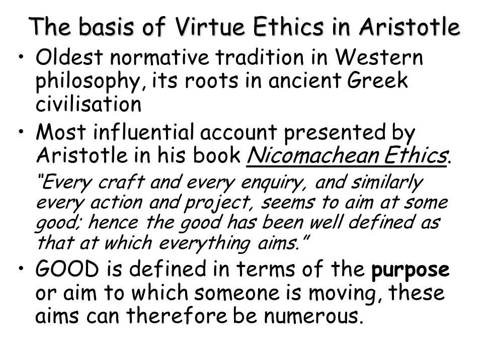 The basis of Virtue Ethics in Aristotle
