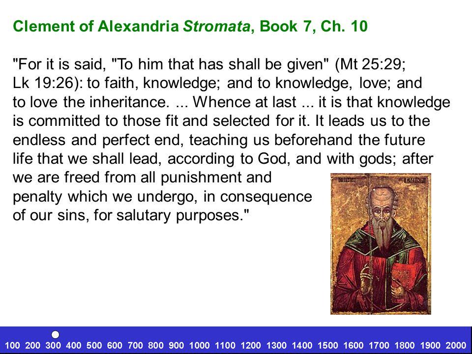 Clement of Alexandria Stromata, Book 7, Ch. 10