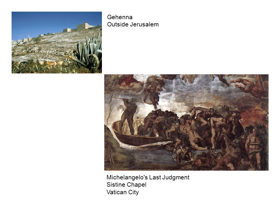 Gehenna Outside Jerusalem Michelangelo s Last Judgment Sistine Chapel Vatican City