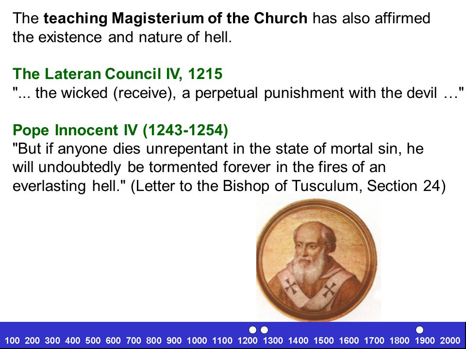 The teaching Magisterium of the Church has also affirmed
