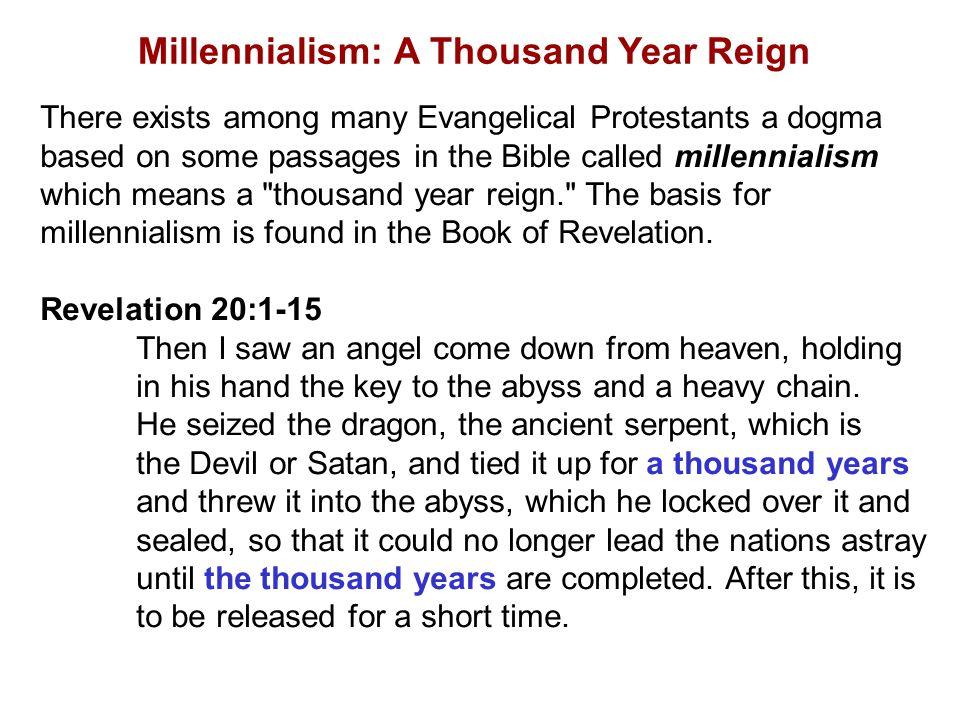 Millennialism: A Thousand Year Reign