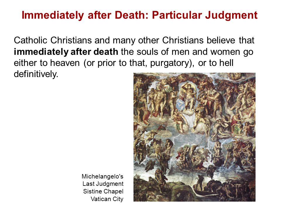 Immediately after Death: Particular Judgment