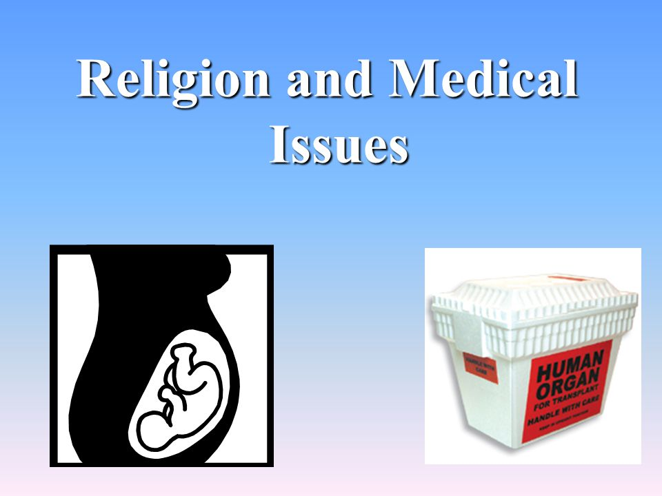 Religion and Medical Issues