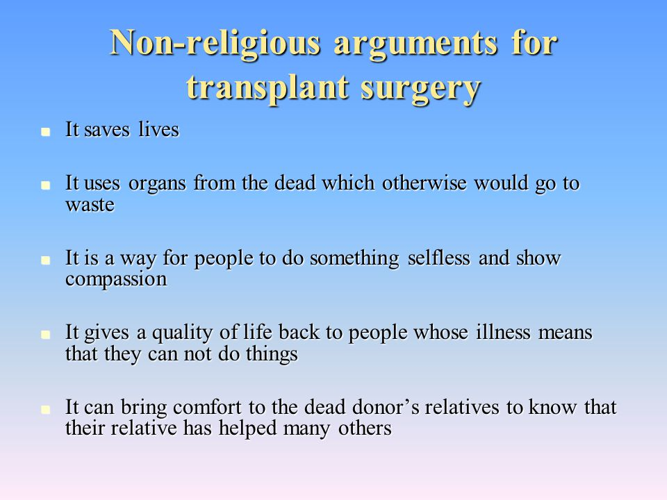 Non-religious arguments for transplant surgery
