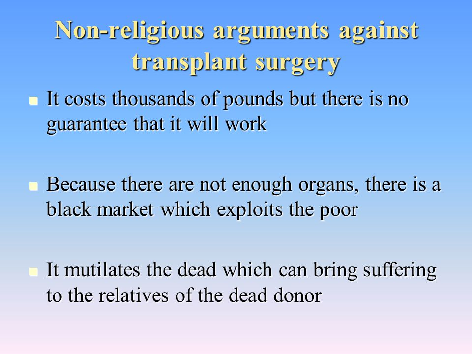 Non-religious arguments against transplant surgery