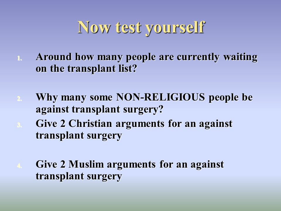 Now test yourself Around how many people are currently waiting on the transplant list