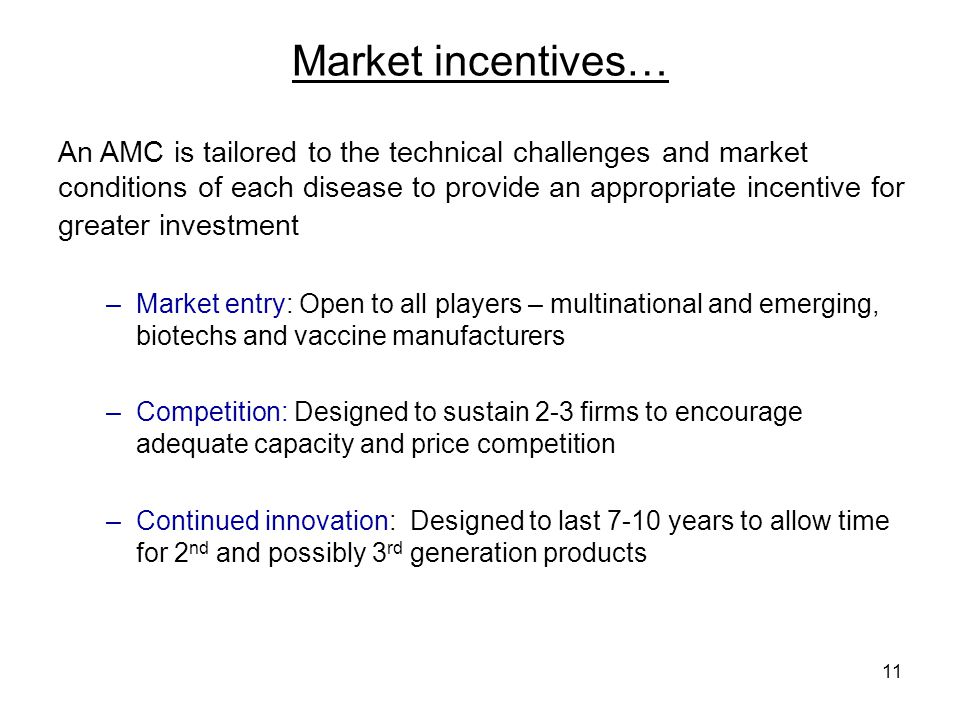 Market incentives…