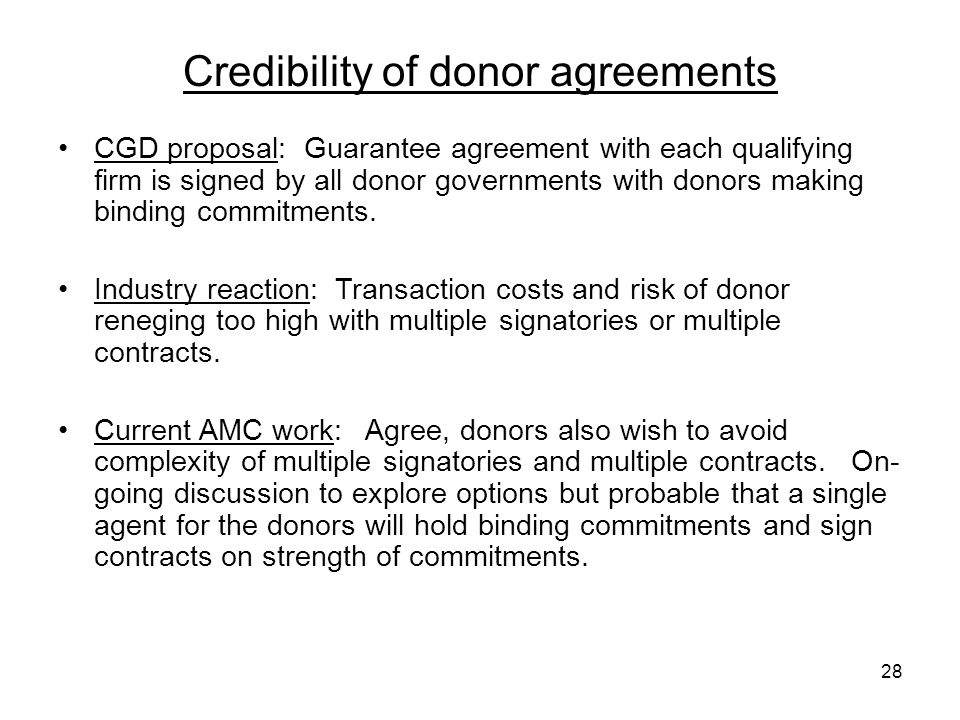 Credibility of donor agreements