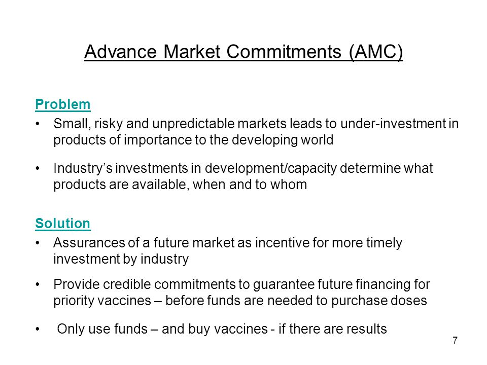 Advance Market Commitments (AMC)
