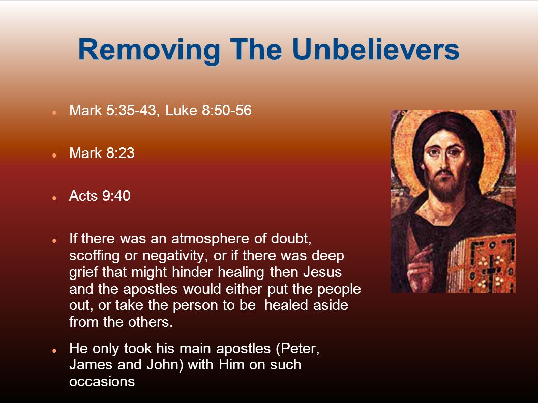 Removing The Unbelievers