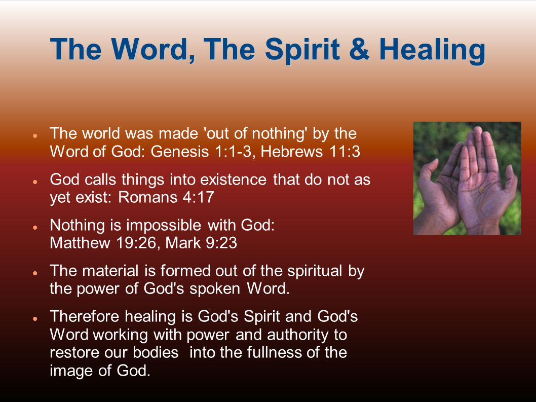 The Word, The Spirit & Healing