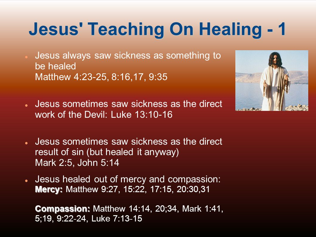 Jesus Teaching On Healing - 1