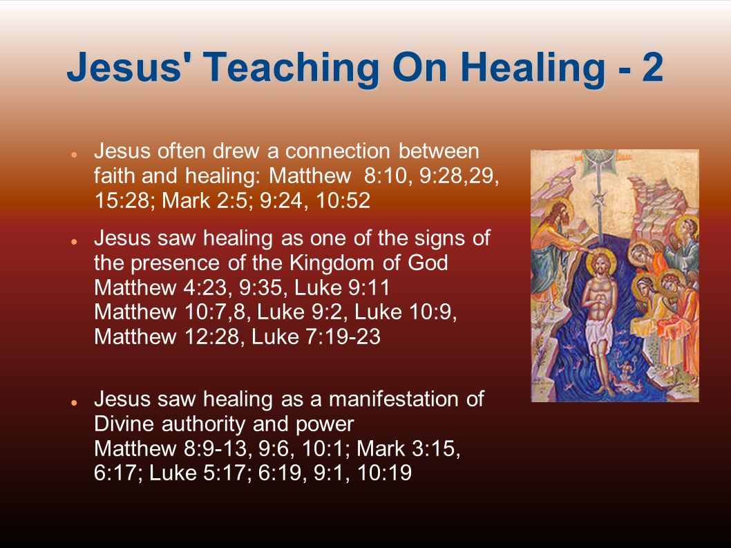 Jesus Teaching On Healing - 2