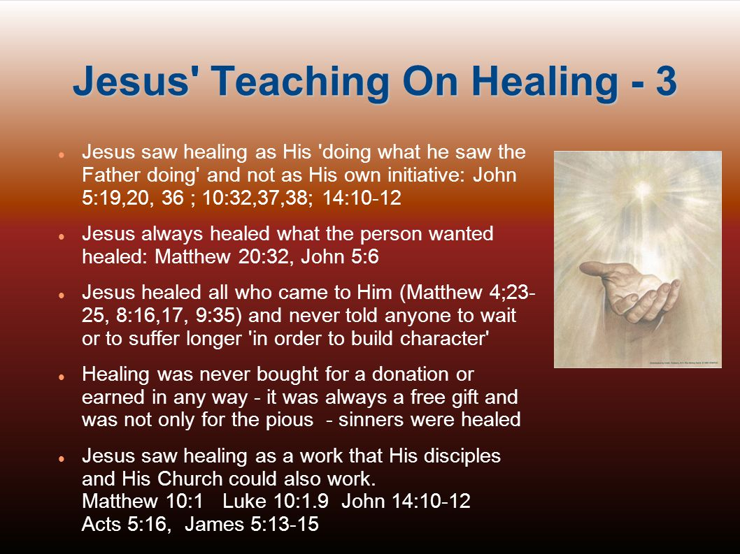Jesus Teaching On Healing - 3