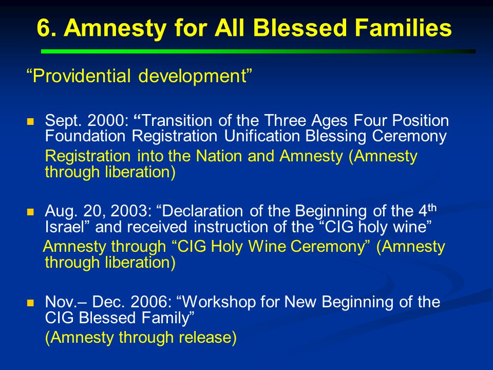 6. Amnesty for All Blessed Families