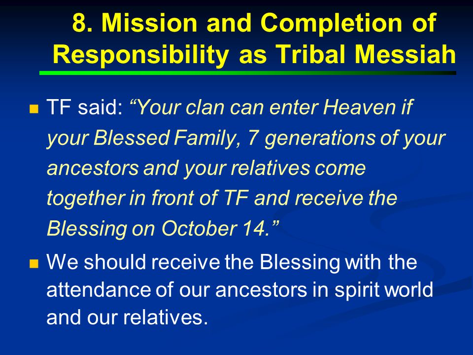 8. Mission and Completion of Responsibility as Tribal Messiah