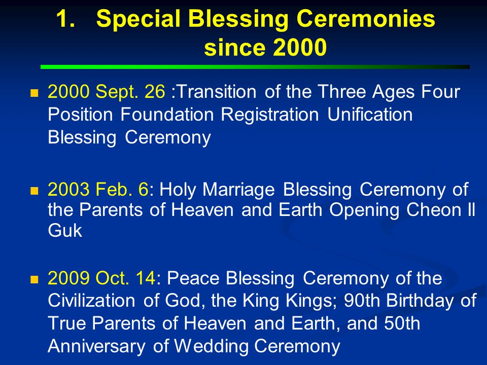 Special Blessing Ceremonies since 2000