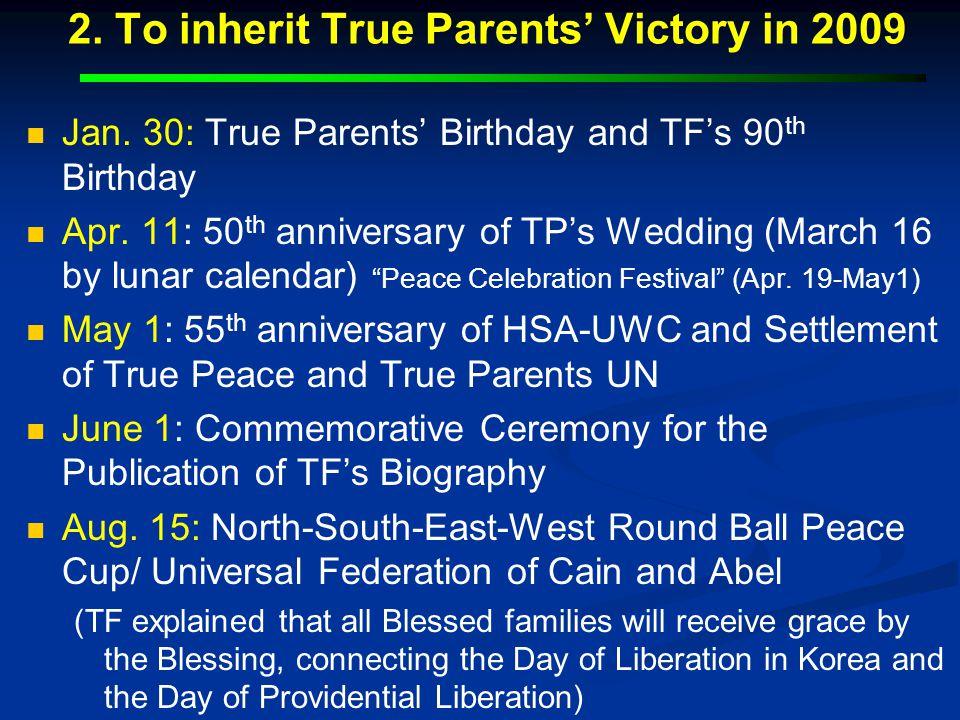 2. To inherit True Parents' Victory in 2009