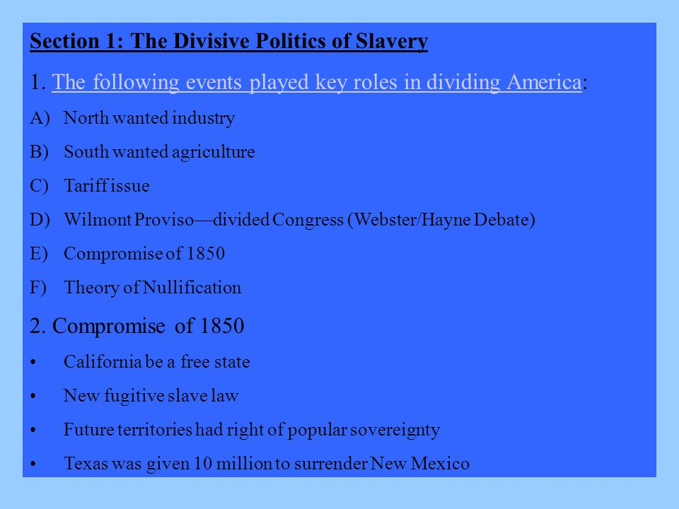 Section 1: The Divisive Politics of Slavery