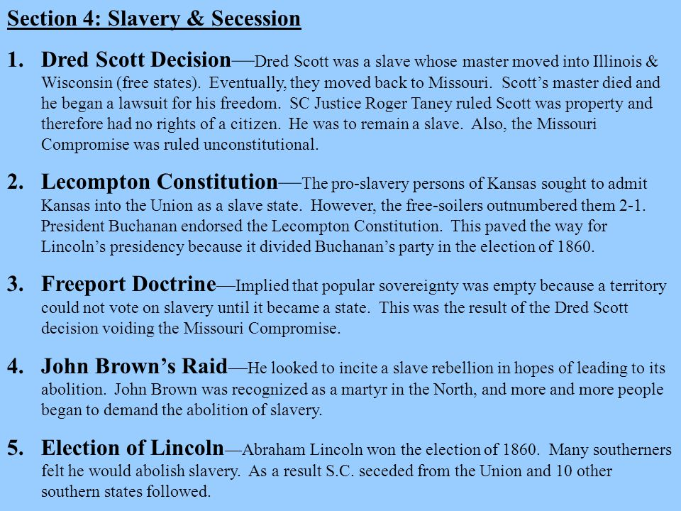 Section 4: Slavery & Secession