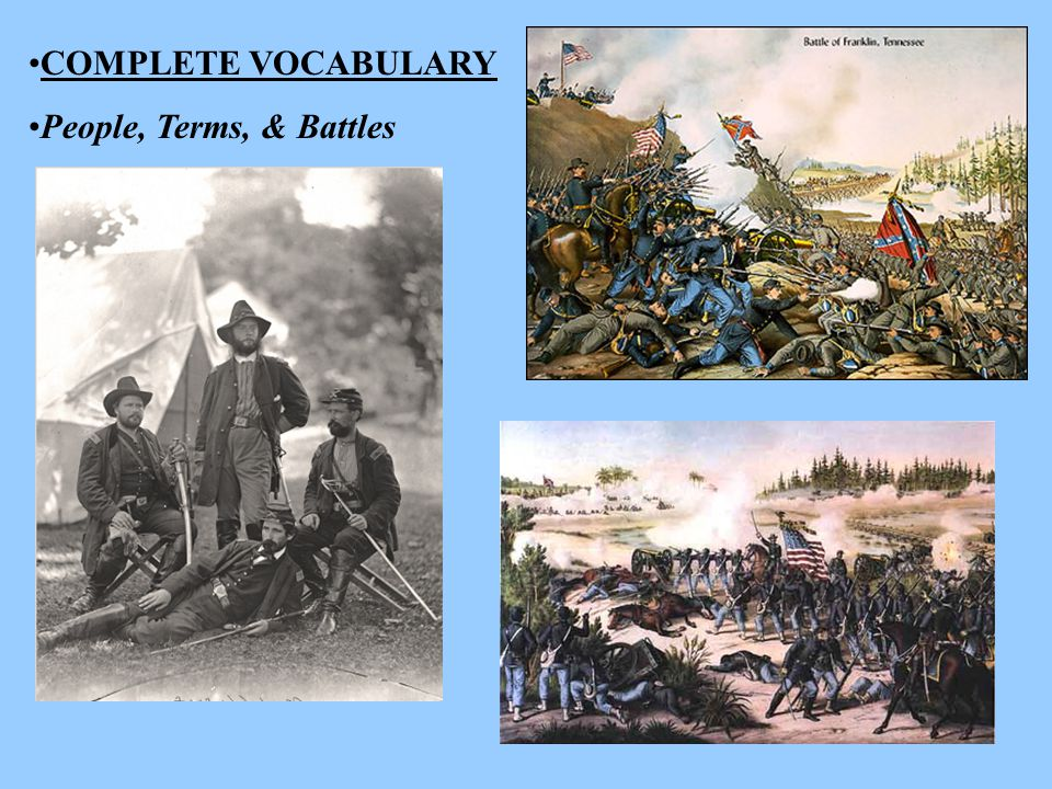 COMPLETE VOCABULARY People, Terms, & Battles