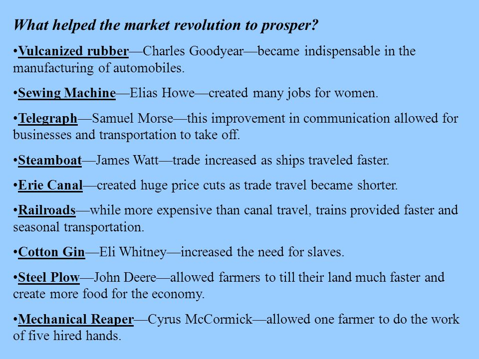 What helped the market revolution to prosper