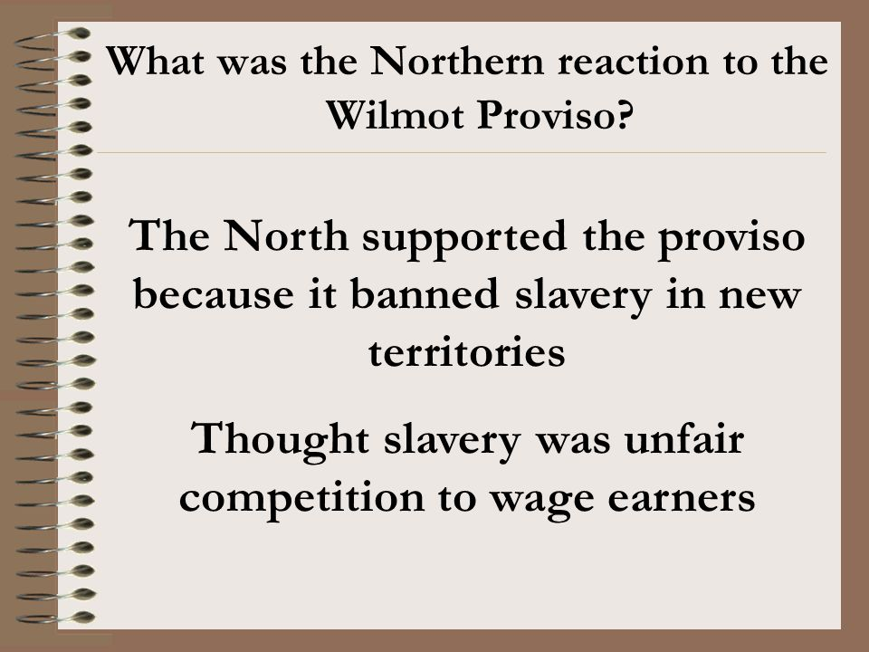 Thought slavery was unfair competition to wage earners