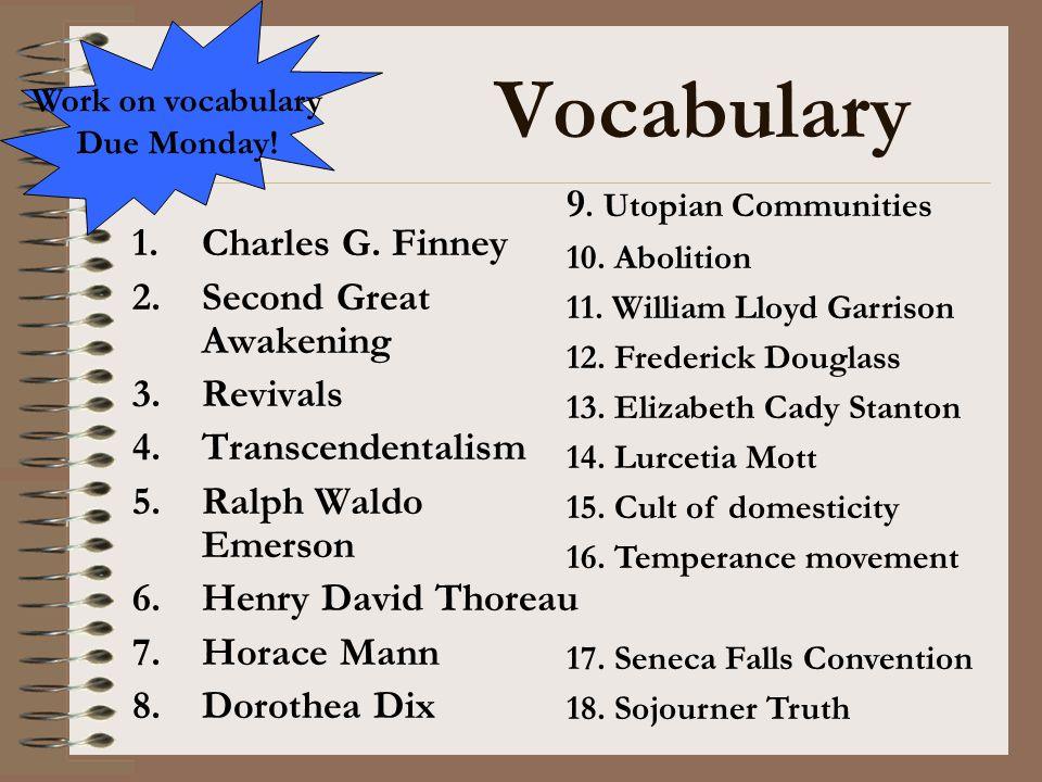 Vocabulary 9. Utopian Communities Charles G. Finney