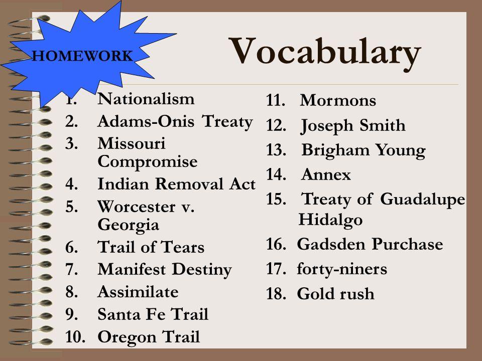 Vocabulary Nationalism Adams-Onis Treaty Missouri Compromise
