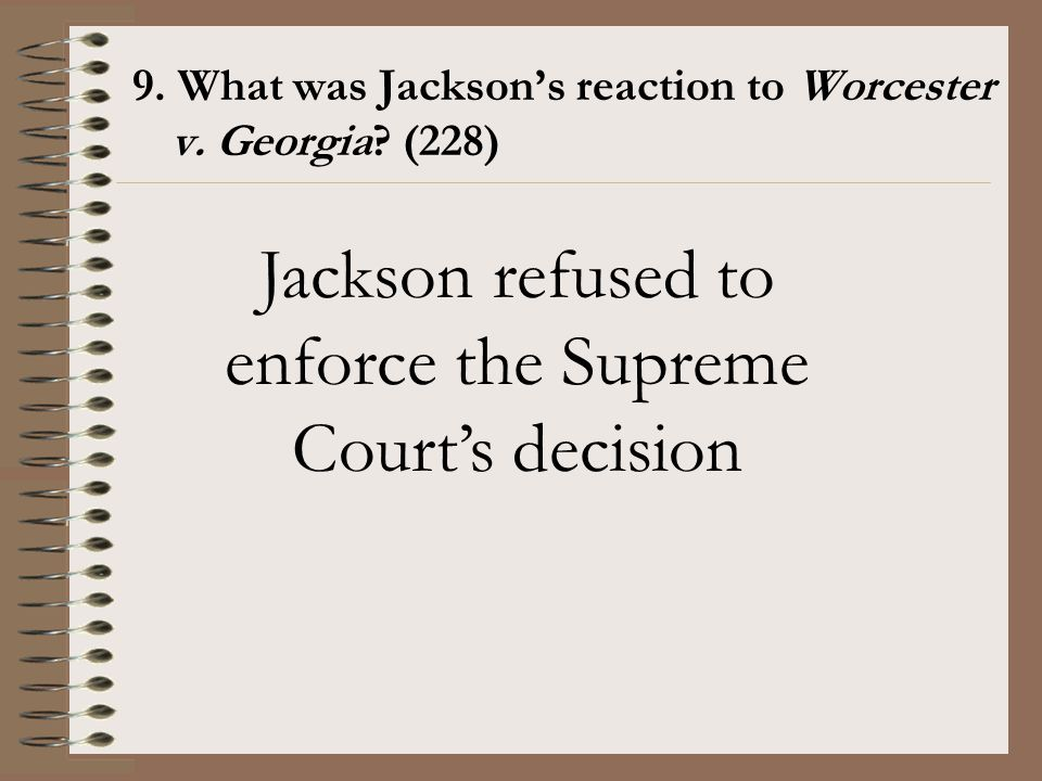 Jackson refused to enforce the Supreme Court's decision