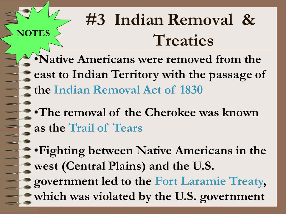 #3 Indian Removal & Treaties