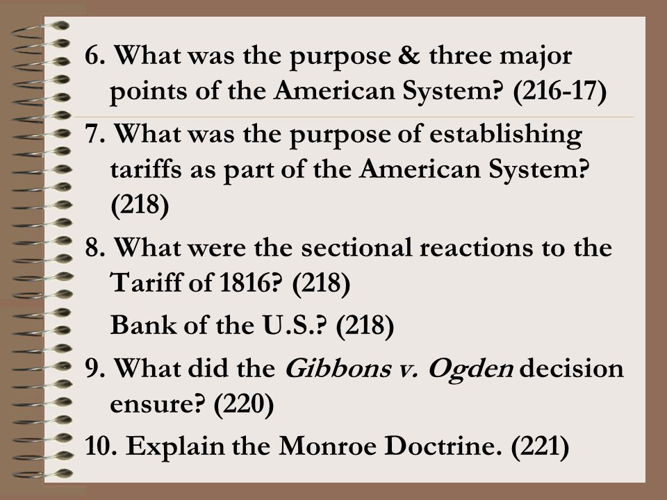 6. What was the purpose & three major points of the American System