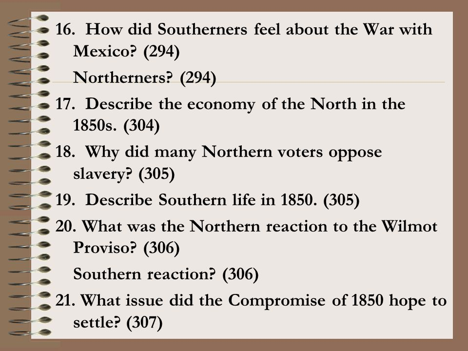 16. How did Southerners feel about the War with Mexico (294)