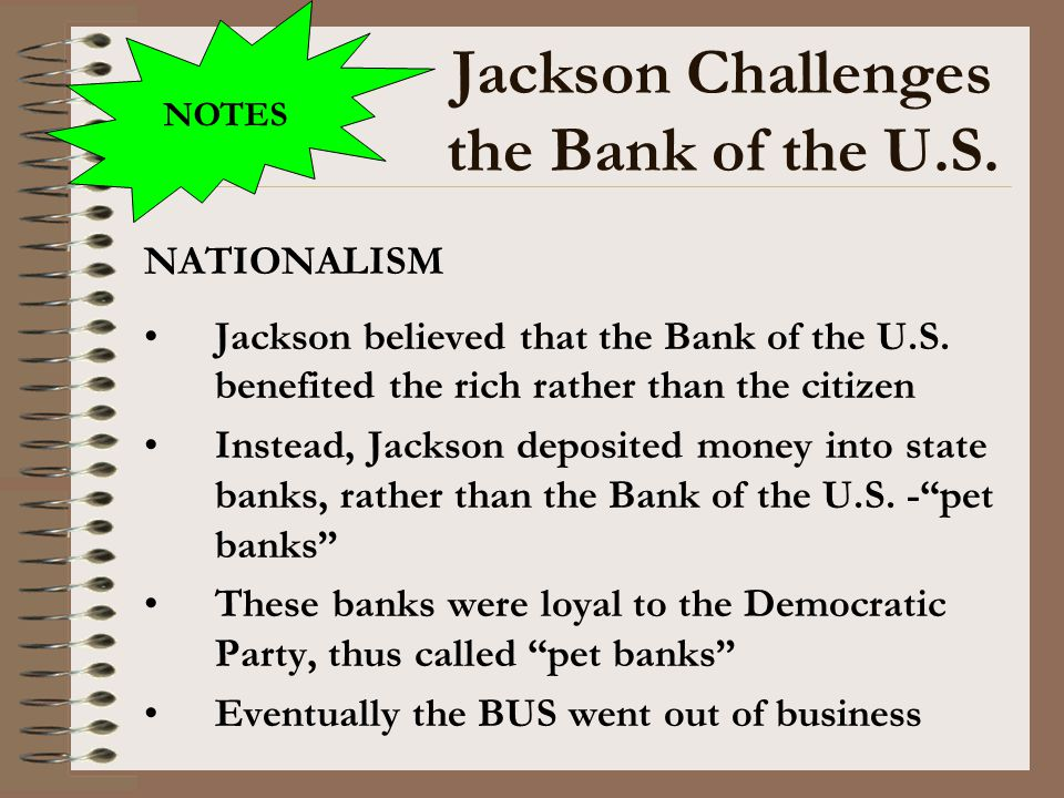 Jackson Challenges the Bank of the U.S.