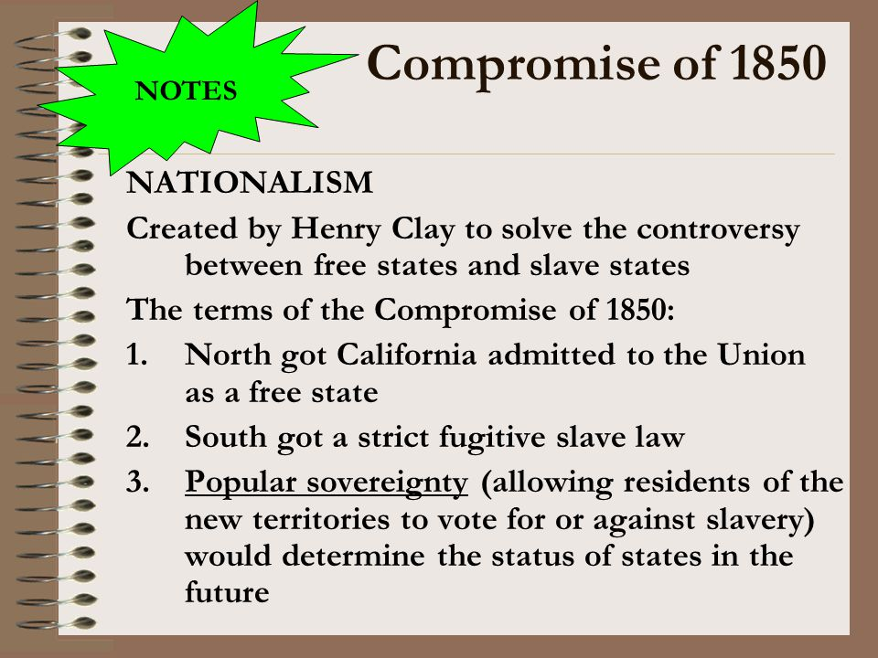 Compromise of 1850 NATIONALISM