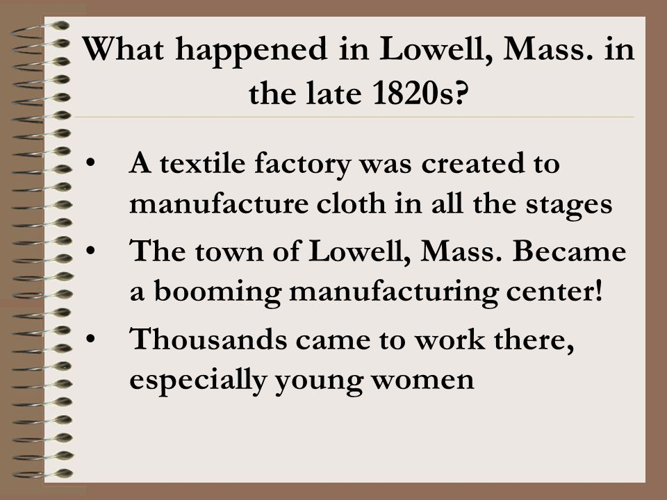 What happened in Lowell, Mass. in the late 1820s