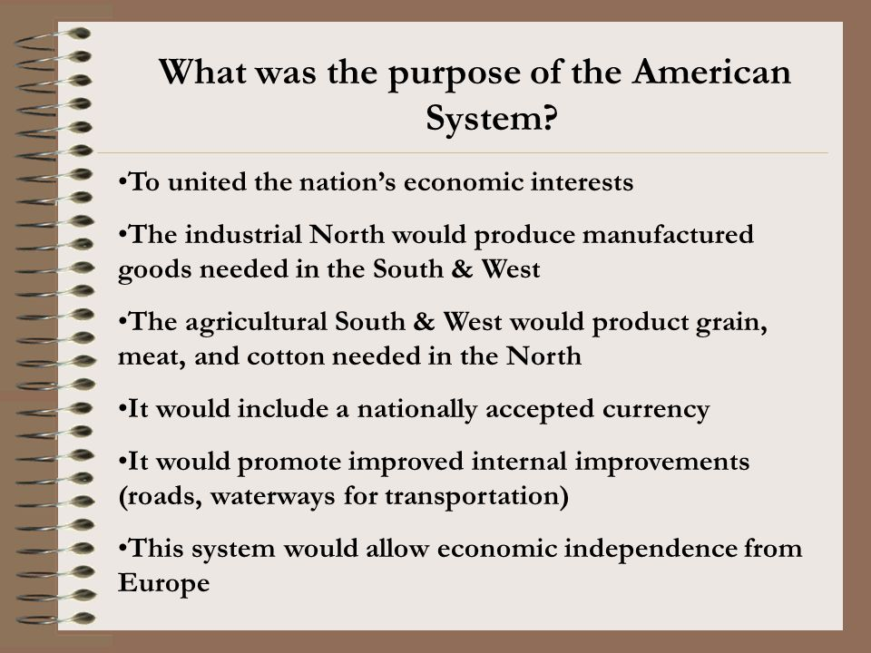 What was the purpose of the American System