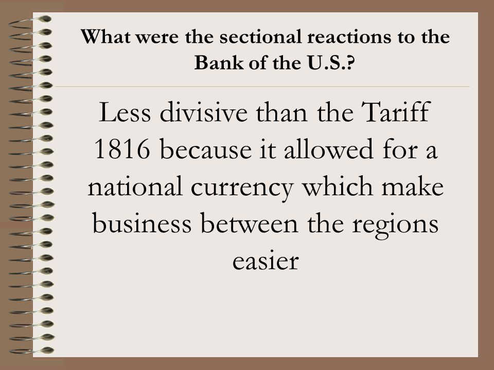 What were the sectional reactions to the Bank of the U.S.